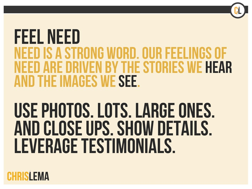 Feel Need Need is a strong word. Our feelings o...