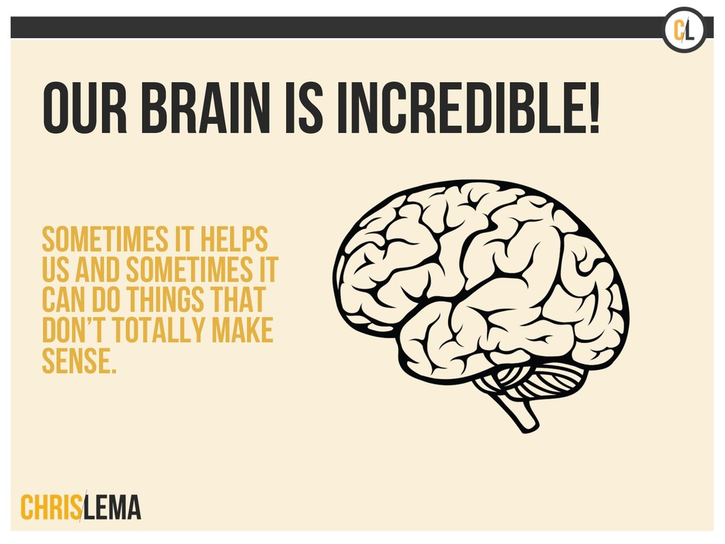 OUR BRAIN IS INCREDIBLE! Sometimes it helps us ...