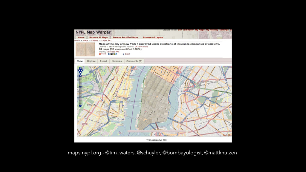 maps.nypl.org - @tim_waters, @schuyler, @bombay...