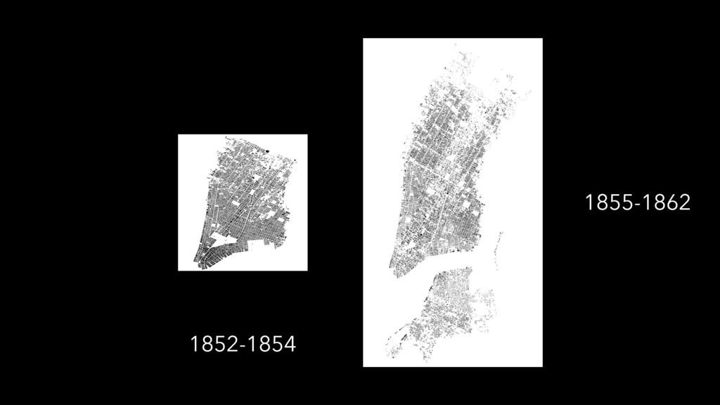1855-1862 1852-1854