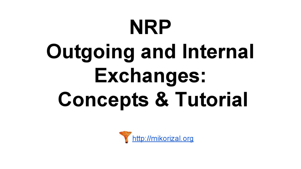 NRP Outgoing and Internal Exchanges: Concepts &...