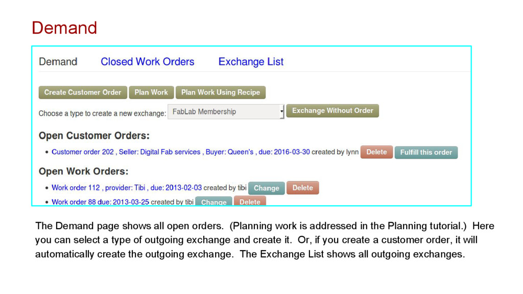 The Demand page shows all open orders. (Plannin...