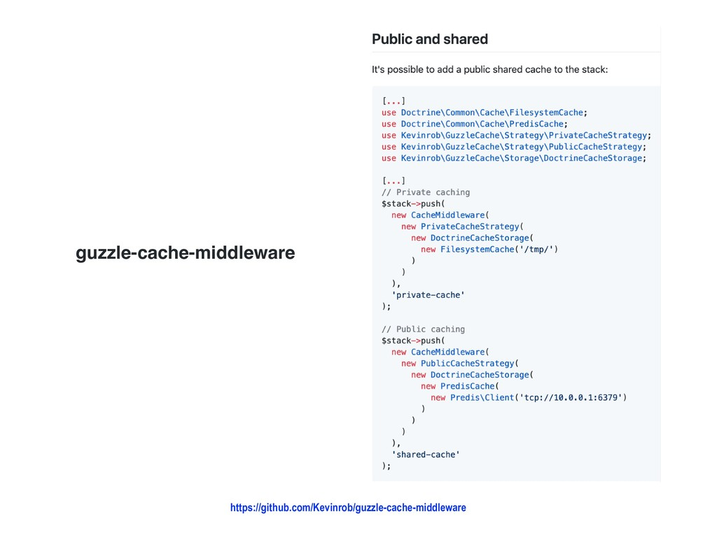 guzzle-cache-middleware https://github.com/Kevi...