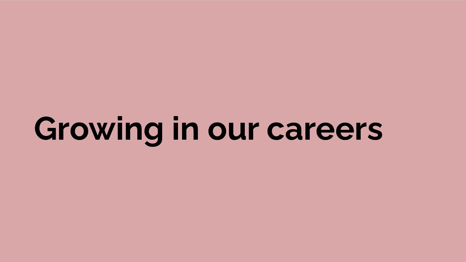 Growing in our careers