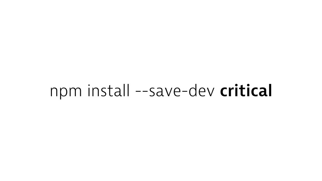 npm install --save-dev critical
