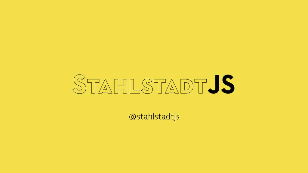 StahlstadtJS @stahlstadtjs