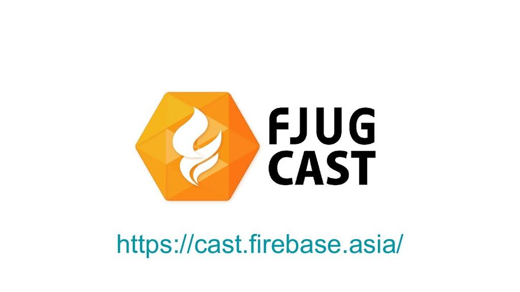 https://cast.firebase.asia/