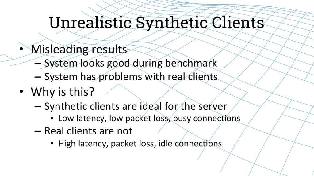 Unrealistic Synthetic Clients • Misleading ...