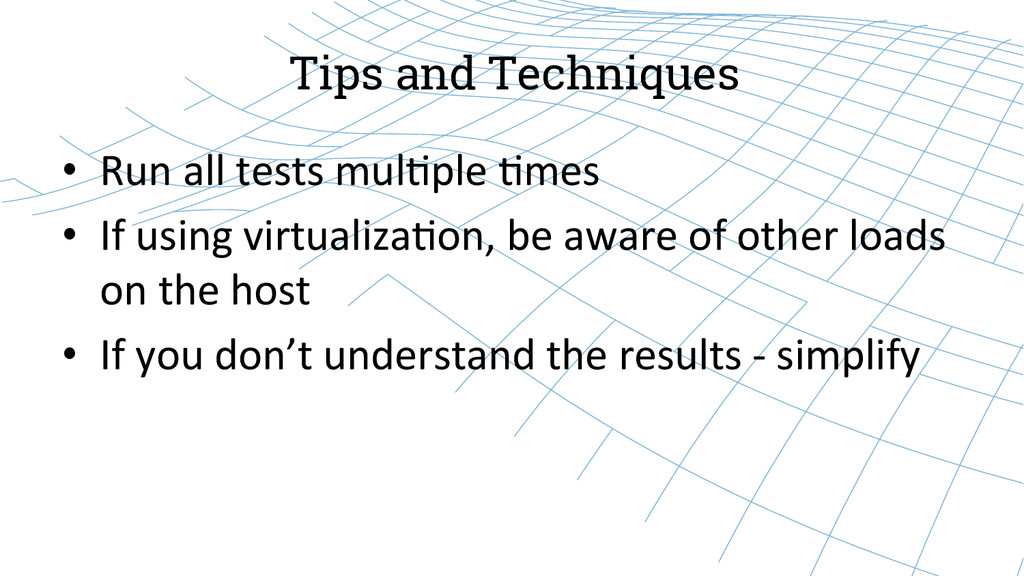 Tips and Techniques • Run all tests m...