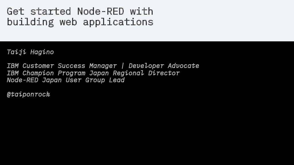 Get started Node-RED with building web applicat...