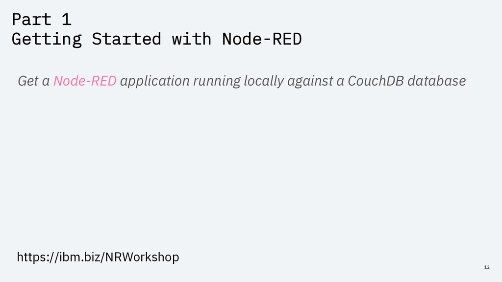 Part 1 Getting Started with Node-RED 12 Get a N...