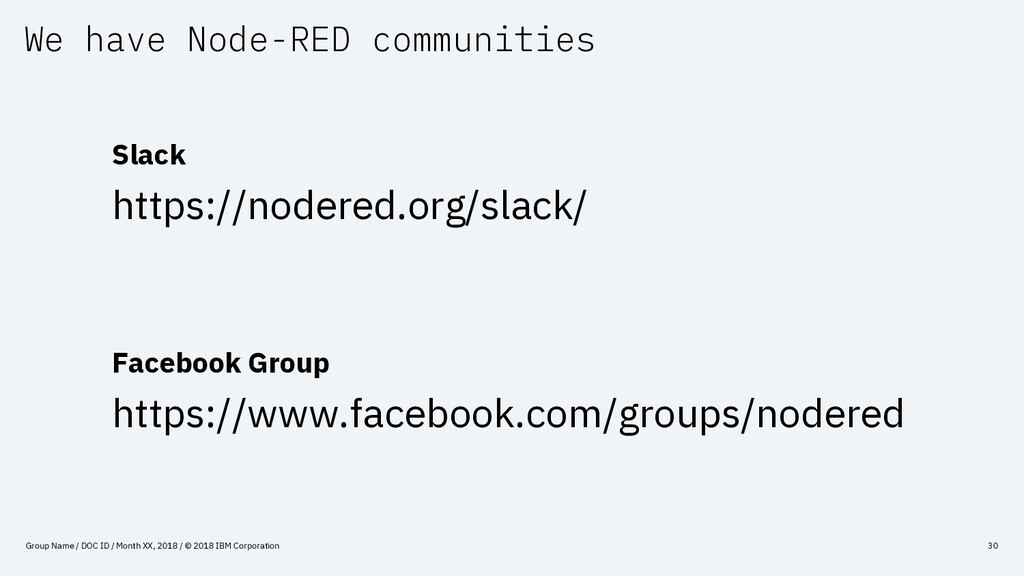 We have Node-RED communities Group Name / DOC I...
