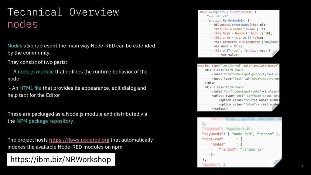 Technical Overview nodes 8 Nodes also represent...