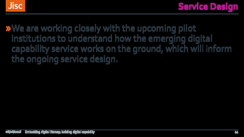 Service Design »We are working closely with the...