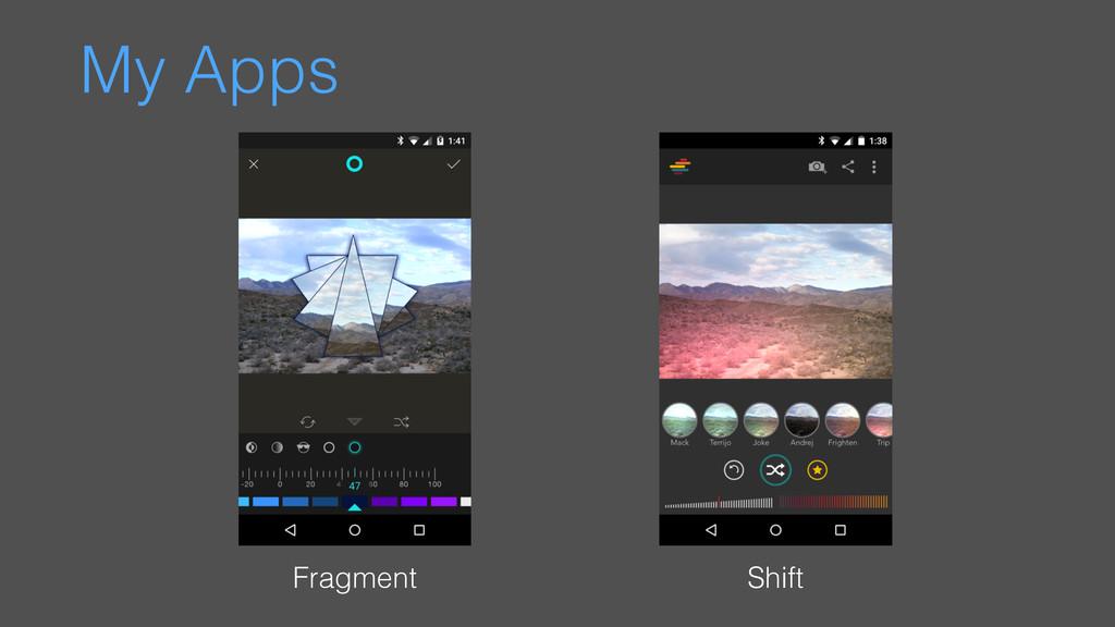 My Apps Fragment Shift