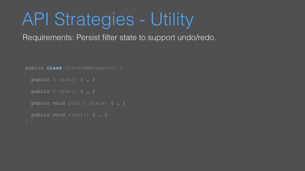 API Strategies - Utility Requirements: Persist ...