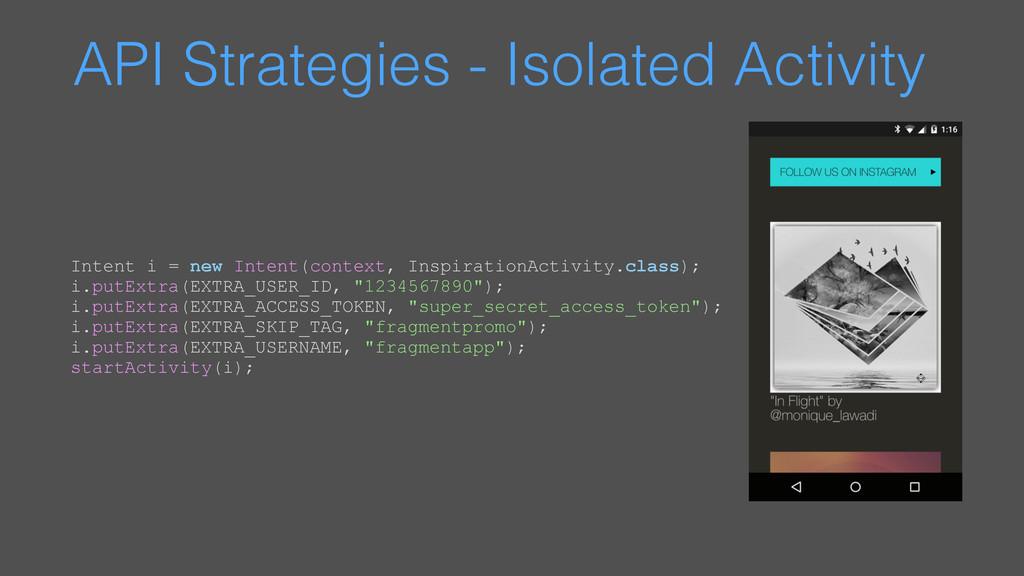 API Strategies - Isolated Activity Intent i = n...