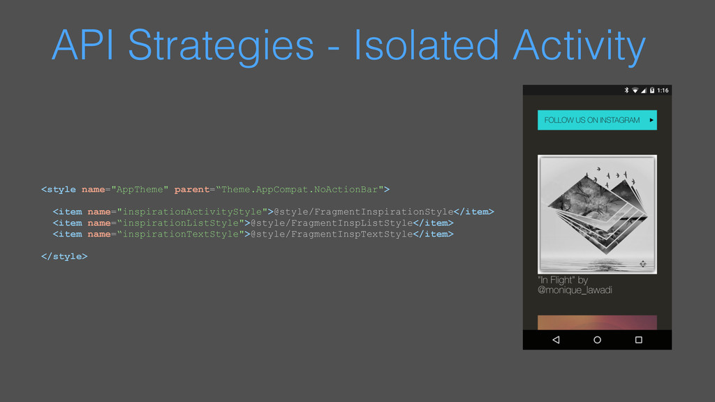 API Strategies - Isolated Activity <style name=...
