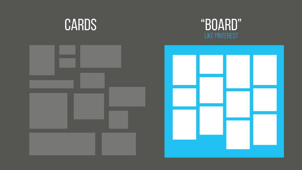 """Cards Like Pinterest """"Board"""""""