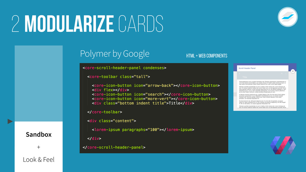 Modularize cards 2 Look & Feel + Polymer by Goo...