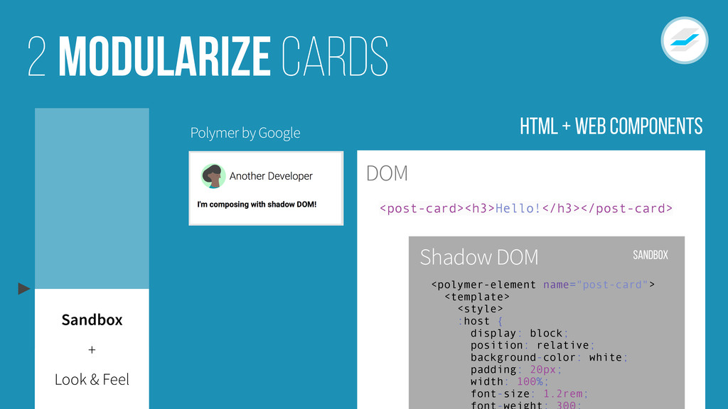Modularize cards 2 Look & Feel Sandbox + Polyme...