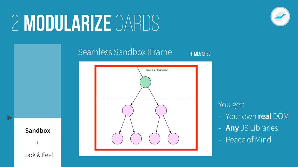 Modularize cards 2 Look & Feel Sandbox + Seamle...