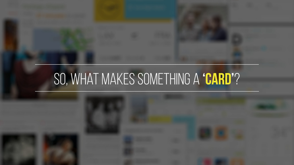 So, what makes something a 'card'?
