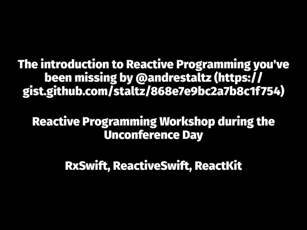 The introduction to Reactive Programming you've...