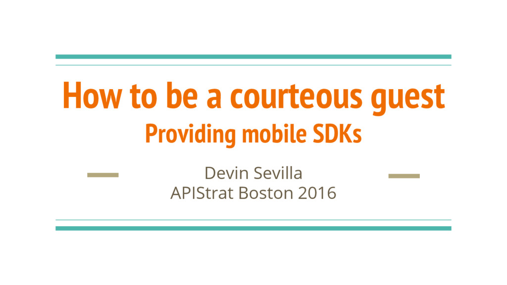 How to be a courteous guest Providing mobile SD...