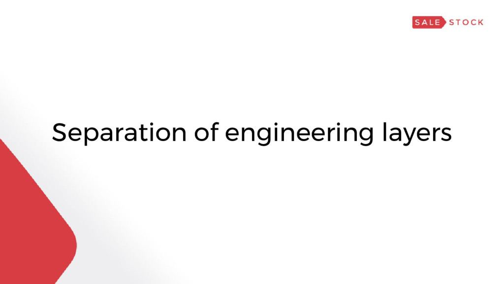 Separation of engineering layers