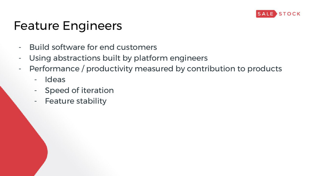 Feature Engineers - Build software for end cust...