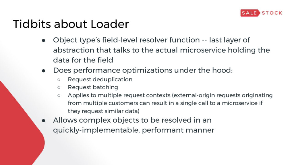 Tidbits about Loader ● Object type's field-leve...