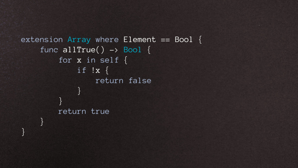 extension Array where Element == Bool { func al...