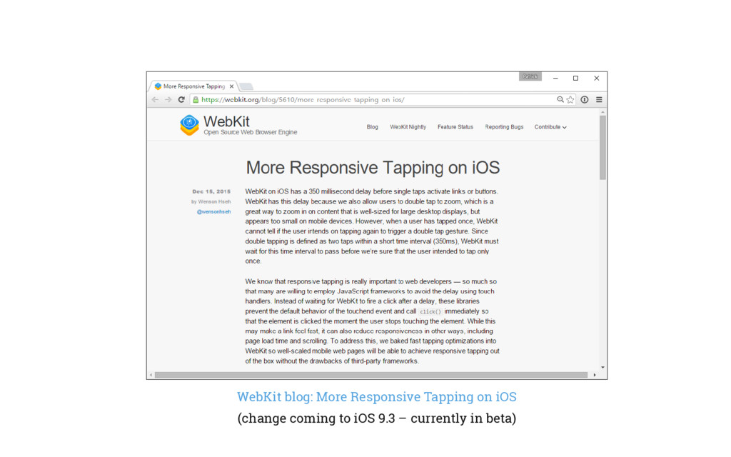 WebKit blog: More Responsive Tapping on iOS (ch...