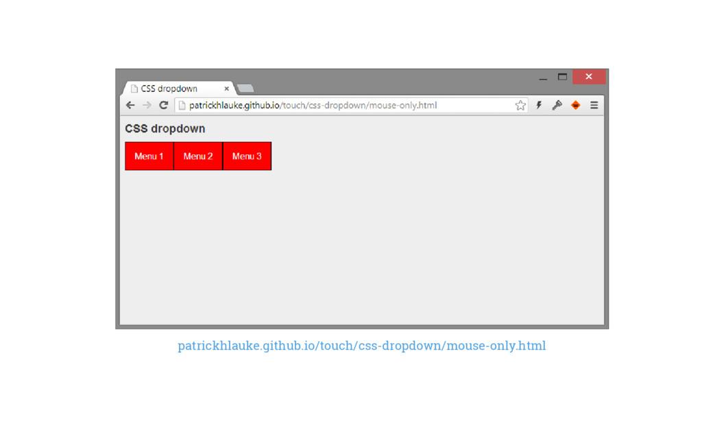 patrickhlauke.github.io/touch/css-dropdown/mous...