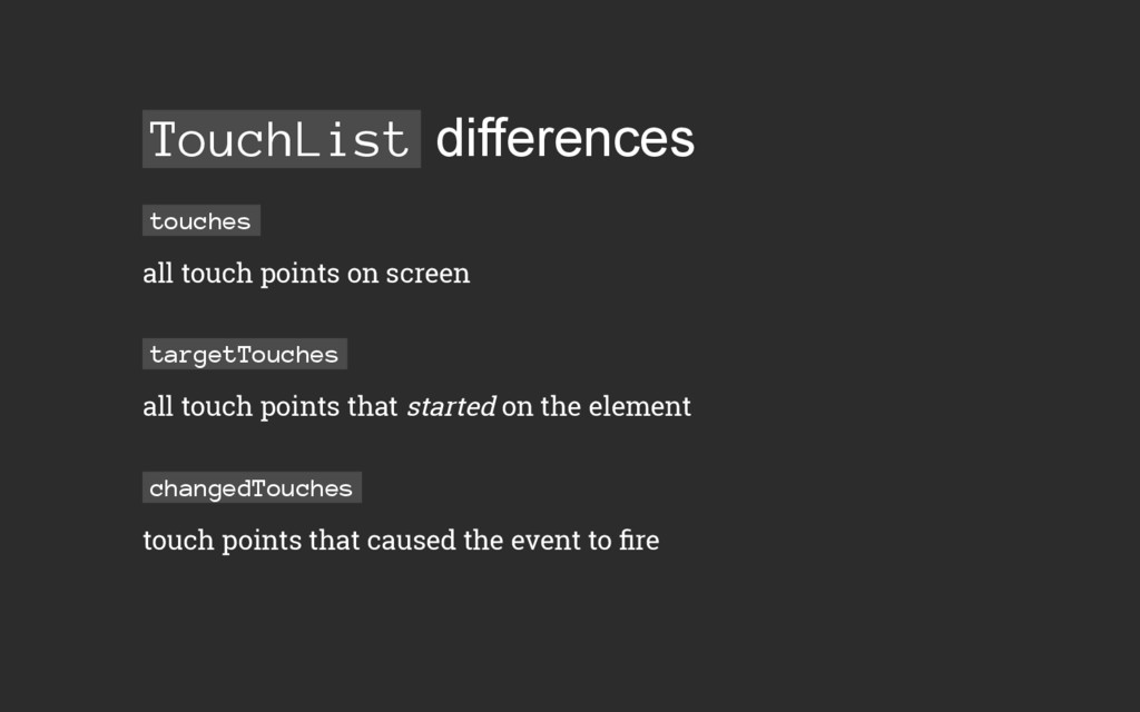 TouchList differences touches all touch points ...