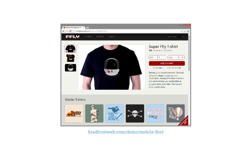 bradfrostweb.com/demo/mobile-first