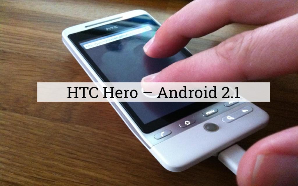 HTC Hero – Android 2.1