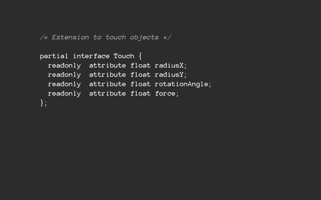 /* Extension to touch objects */ partial interf...