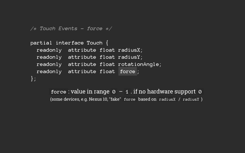 /* Touch Events – force */ partial interface To...