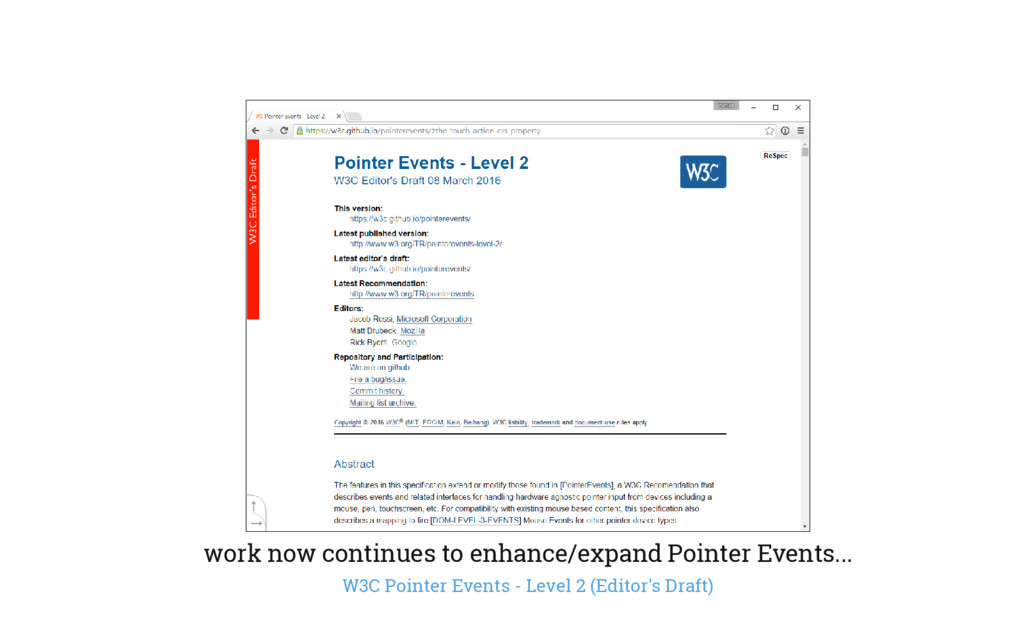 work now continues to enhance/expand Pointer Ev...