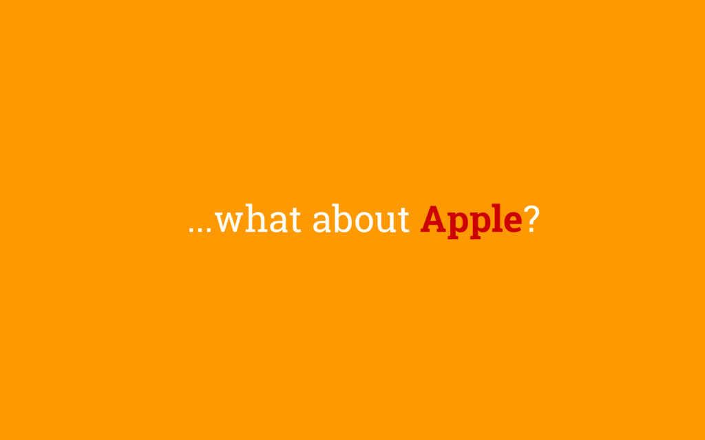...what about Apple?
