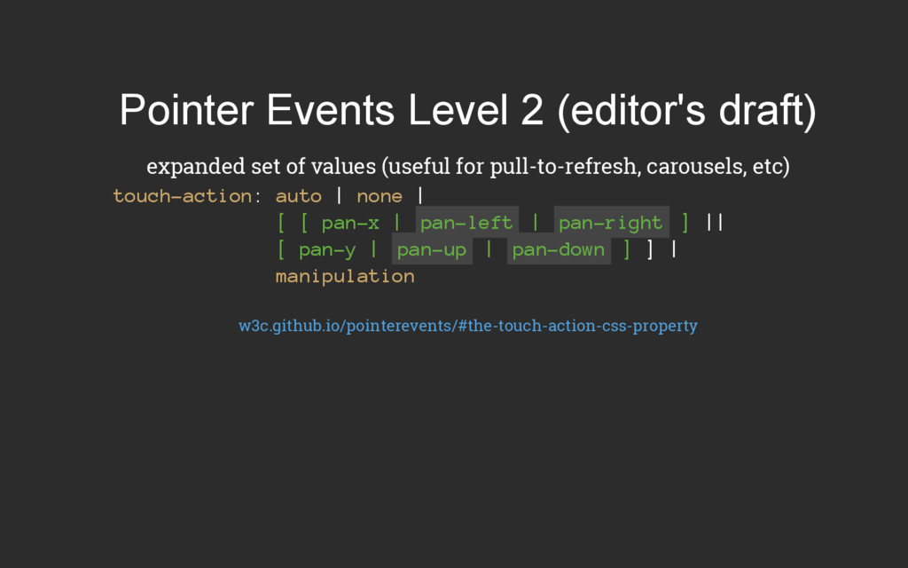 Pointer Events Level 2 (editor's draft) expande...