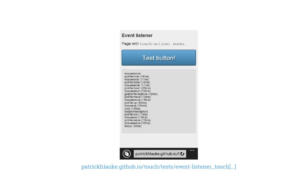 patrickhlauke.github.io/touch/tests/event-liste...