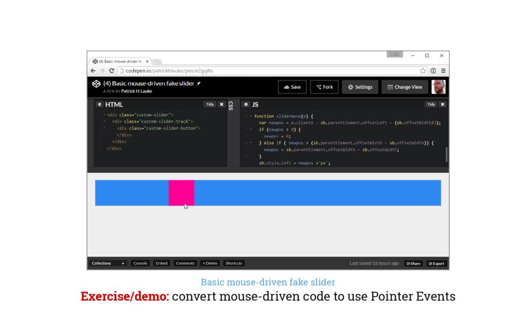 Basic mouse-driven fake slider Exercise/demo: c...