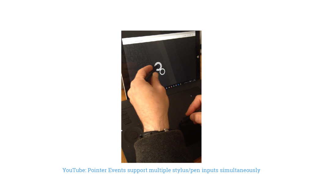 YouTube: Pointer Events support multiple stylus...