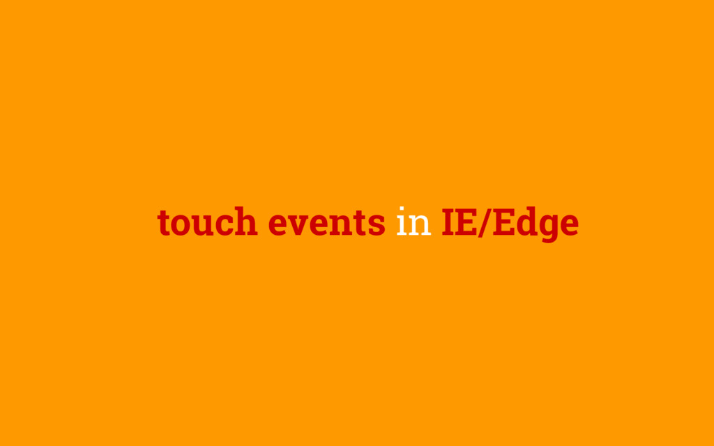 touch events in IE/Edge
