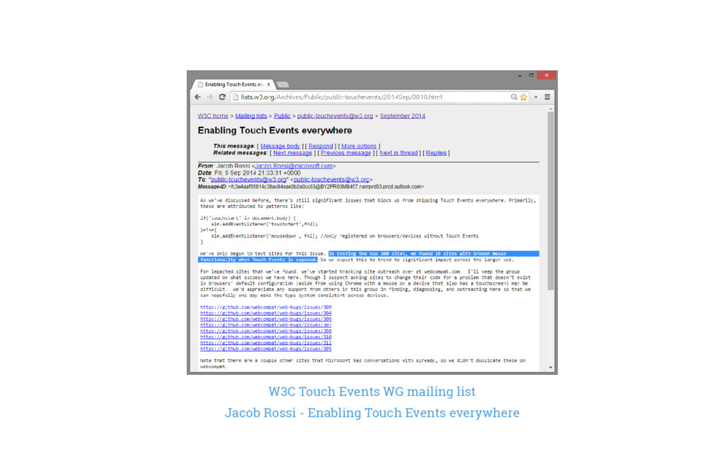 W3C Touch Events WG mailing list Jacob Rossi - ...