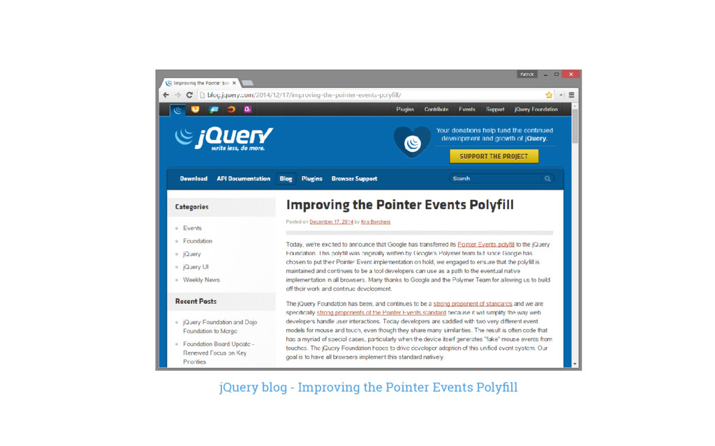 jQuery blog - Improving the Pointer Events Poly...