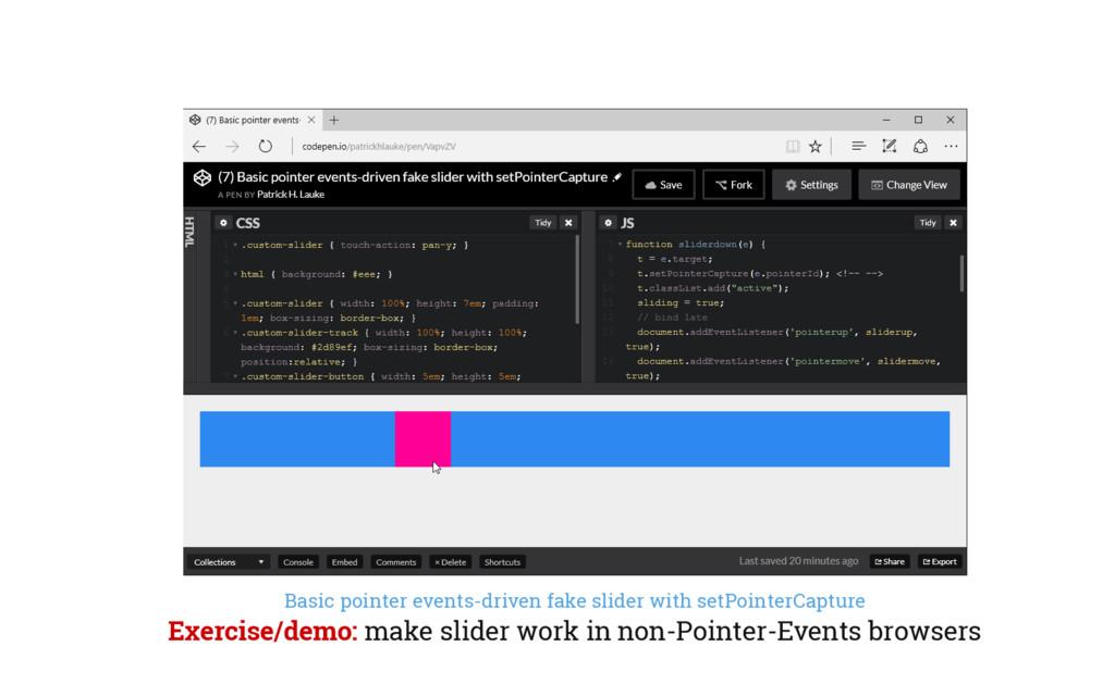 Basic pointer events-driven fake slider with se...